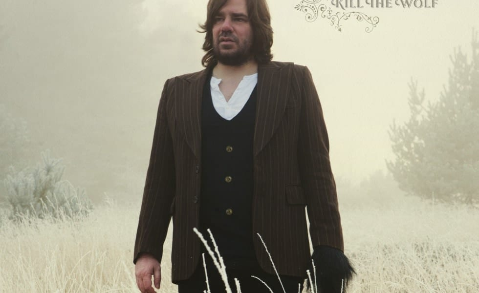 Kill The Wolf - Matt Berry